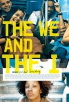 The We and the I: ecco la locandina