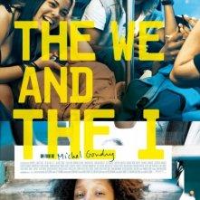 The We and the I: ecco la locandina
