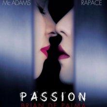 Passion: ecco la prima locandina