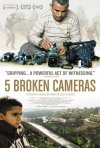 5 Broken Cameras: la locandina del film
