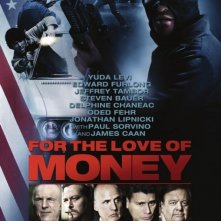 For the Love of Money: la locandina del film