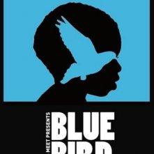 Blue Bird: la locandina del film
