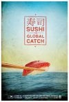 Sushi: The Global Catch: la locandina del film