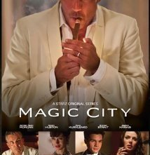 La locandina di Magic City