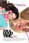 For a Good Time, Call...: la locandina del film