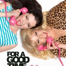 For a Good Time, Call...: la locandina del film