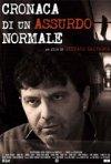 Cronaca di un Assurdo Normale: la locandina del film