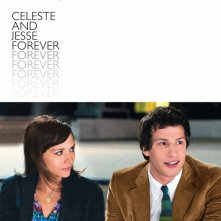 Celeste and Jesse Forever: ecco la locandina