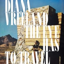 Diana Vreeland: The Eye Has To Travel: la locandina del film