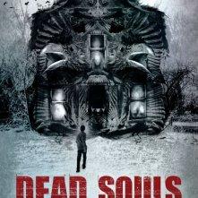 Dead Souls: la locandina del film