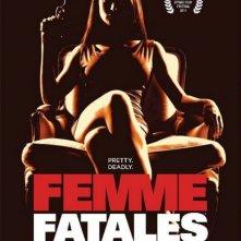 La locandina di Femme Fatales