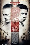 Dragon Eyes: la locandina del film