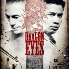 Dragon Eyes: la locandina del film