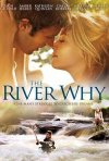 The River Why: la locandina del film