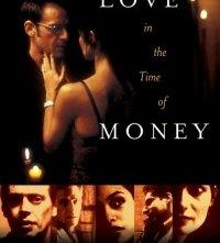 Love in the Time of Money: la locandina del film