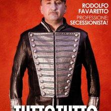 Tutto tutto niente niente: il teaser poster con Antonio Albanese nei panni del secessionista Olfo