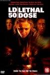 LD 50 Lethal Dose: la locandina del film