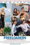 Freeloaders: la locandina del film