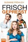 Frisch gepresst: la locandina del film