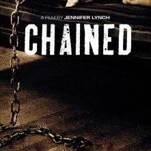 Chained: la locandina del film
