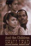 And the Children Shall Lead: la locandina del film