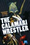 The Calamari Wrestler: la locandina del film