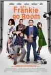 3, 2, 1... Frankie Go Boom: la locandina del film