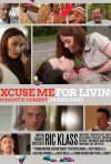 Excuse Me for Living: la locandina del film