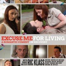 Excuse Me for Living: la locandina del film