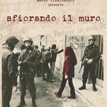 Sfiorando il muro: il poster del film