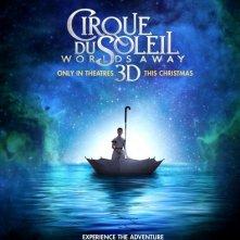 Cirque du Soleil: Worlds Away 3D: la locandina del film
