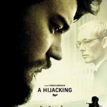 A Hijacking: la locandina del film