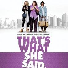 That's What She Said: la locandina del film