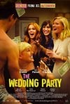 The Wedding Party - Un matrimonio con sorpresa: la locandina italiana del film