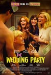 The Wedding Party - Un matrimonio con sorpresa: la locandina italiana del film