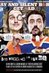 Jay and Silent Bob Get Old: Tea Bagging in the UK: la locandina del film