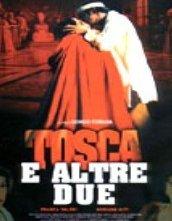 Tosca e altre due: la locandina del film