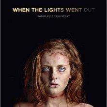 When the Lights Went Out: la locandina del film