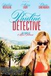 Pauline détective: la locandina del film