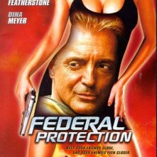 Federal Protection: la locandina del film