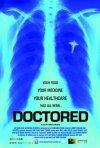 Doctored: la locandina del film