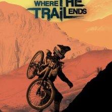 Where The Trail Ends: la locandina del film