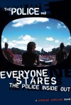 Everyone Stares: The Police Inside Out: la locandina del film