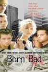 Born Bad: la locandina del film