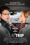 The Guilt Trip: la locandina del film