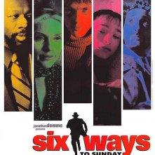 Six Ways to Sunday: la locandina del film