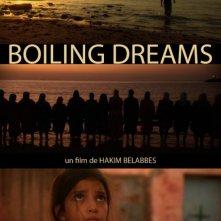 Boiling Dreams: la locandina internazionale del film