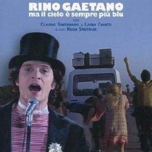 Rino Gaetano - Ma il cielo è sempre più blu: Locandina