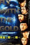 Fly With The Gold: la locandina del film