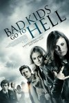 Bad Kids Go to Hell: la locandina del film